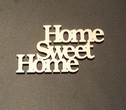 wooden crafts HOME SWEET HOME shapes, laser cut 3mm mdf embellishments,